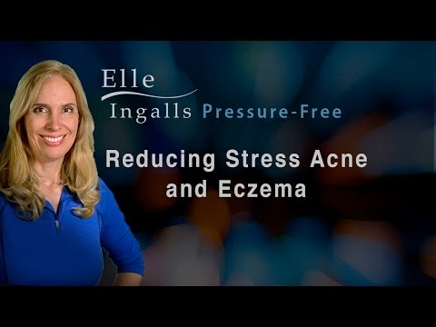 How reducing stress can *reduce Stress Acne & Eczema*