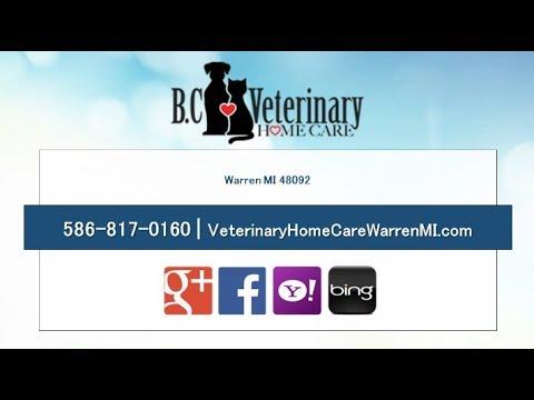 B. C. Veterinary Home Care | Warren MI Veterinarians