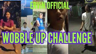 WOBBLE UP CHALLENGE (TRENDING!) | ERViN OFFICIAL