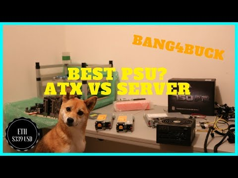 What is the Best Power Supply for a Mining Rig? ATX vs Server PSU's
