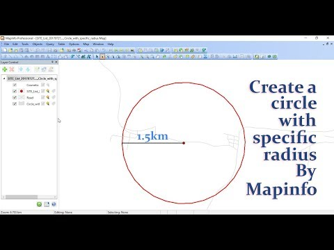 How to create a circle with specific radius around site by Mapinfo