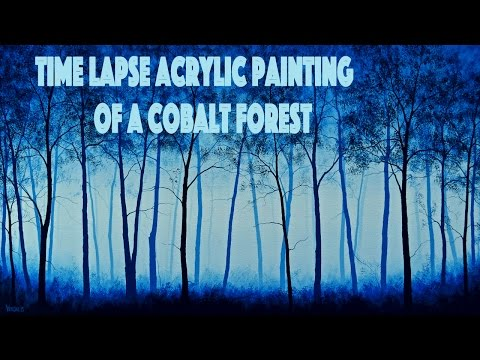 How to paint a cobalt blue forest with acrylics
