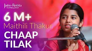 Chaap Tilak | Maithili Thakur | Jashn-e-Rekhta