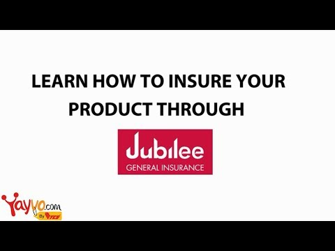 How to Insure your product through Jubilee Insurance - Yayvo.com