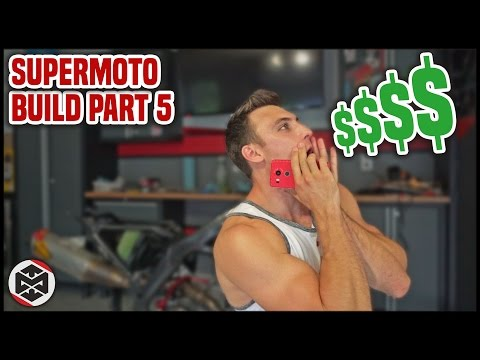 How Much Does My Supermoto Cost? [Supermoto Build Part 5]