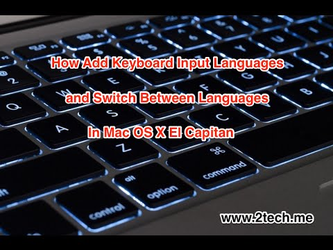 How Add Keyboard Input Languages and Switch Between Languages In Mac OS X El Capitan