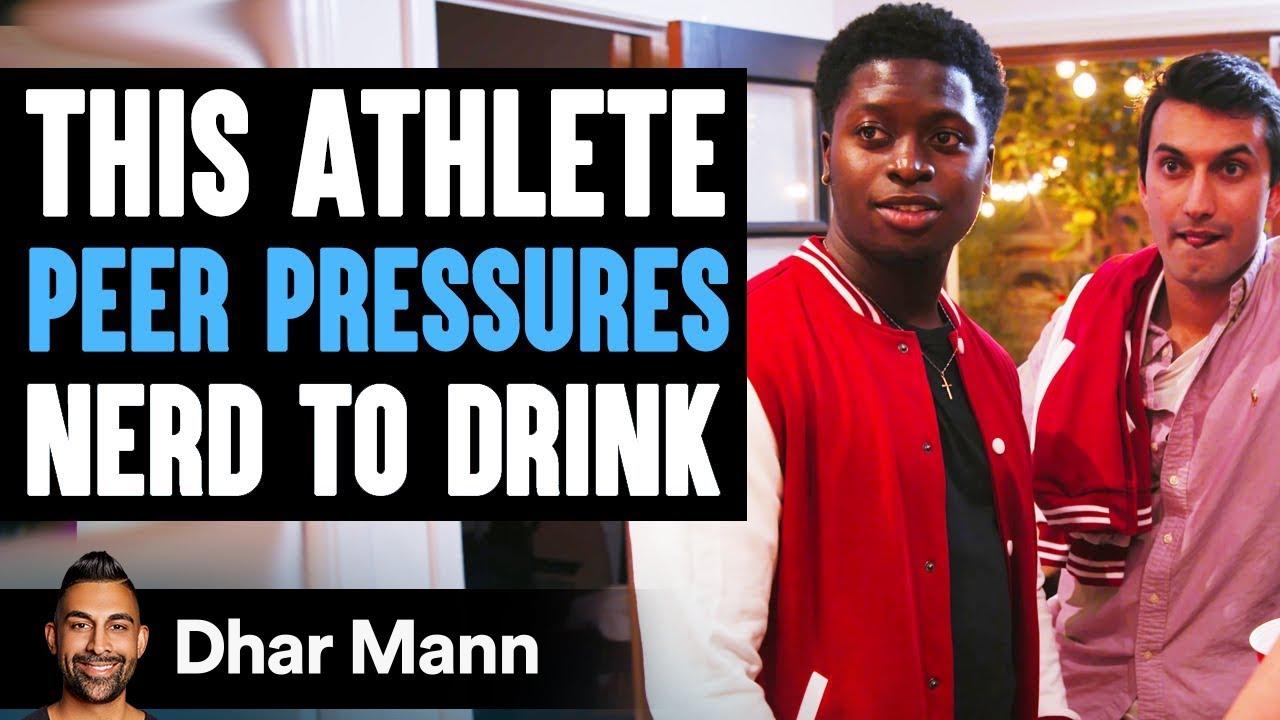 Athlete Peer Pressures Nerd To Drink | Dhar Mann
