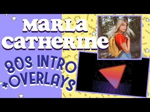 HOW TO EDIT LIKE MARLA CATHERINE ON IPHONE/WINDOWS/MAC (INTRO TEMPLATES/OVERLAYS) 80s Aesthetic