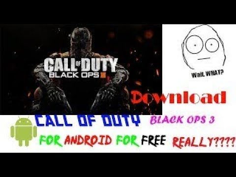 How to Download Call of duty Black ops 3 on UR Android?