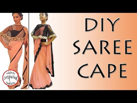How to make a Cape - DIY Saree Cape (Hindi) inspired by Deepika Padukone