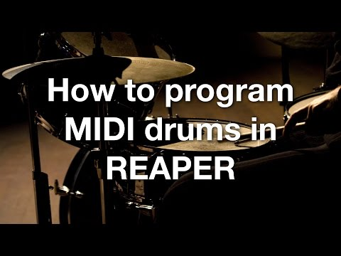 How to program MIDI drums in REAPER