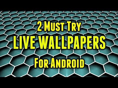 2 Amazing Live Wallpapers Apps You Must Try
