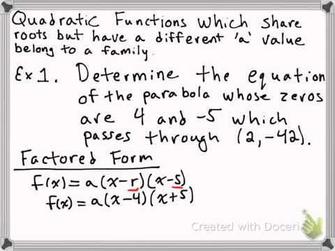 Determine the Equation of a Parabola given zeros and a point
