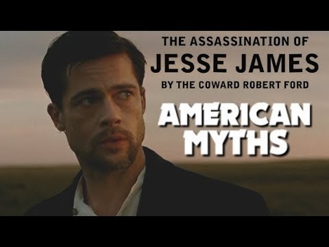 American Myths - The Assassination of Jesse James by the Coward Robert Ford | Renegade Cut