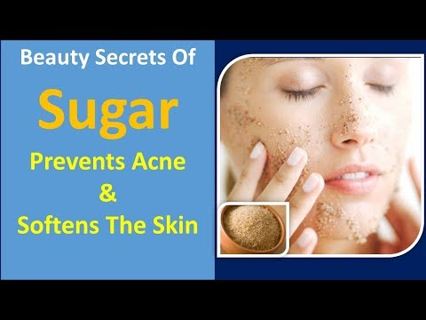 Beauty Secrets Of Sugar | Prevents acne & Softens the skin