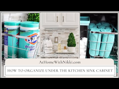 How To Organize Under The Kitchen Sink Cabinet