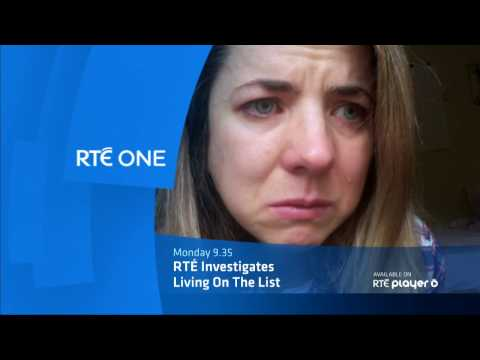 RTÉ Investigates - Living On The List | RTÉ One | Monday 6th February 9.35pm