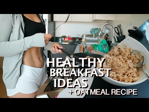Quick and HEALTHY Breakfast Ideas//Oatmeal Recipe