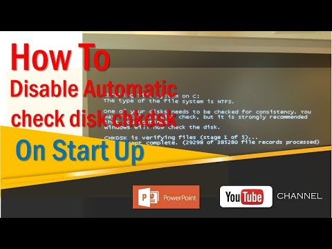 How To Disable check disk chkdsk on Start Up - Windows 7