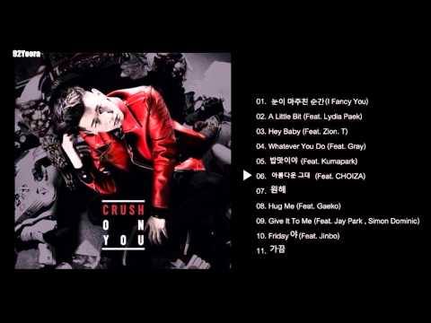 [Full Album]Crush(크러쉬)_1집Crush On You