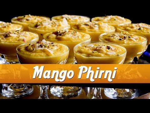 How To Make Mango Phirni | Delicious Mango Dessert | Master Chef Sanjeev Kapoor