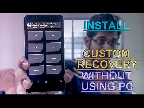 How To Install Custom Recovery in Any Android phone (Also Get Back To Stock Recovery) Without PC