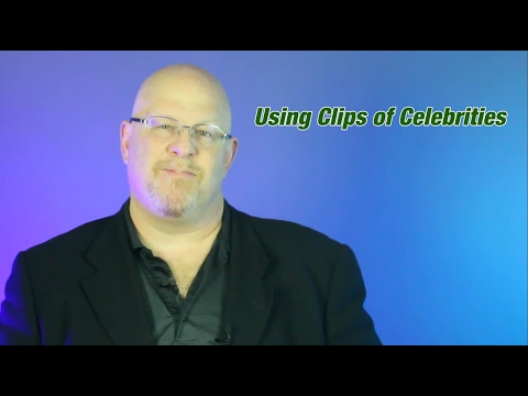 Using Clips of Celebrities - Entertainment Law Asked & Answered