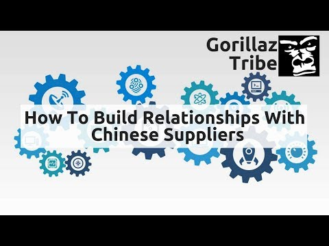 How To Build A Relationship With Your Chinese Supplier, Episode 3