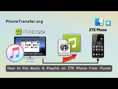 How to Put Music & Playlist on ZTE Phone from iTunes in Batch