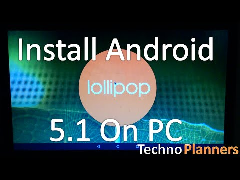 How To Install Android 5.1 x86 On PC with Windows