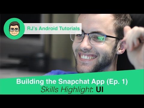 Android App Tutorials - Build An App Like Snapchat Ep. 1