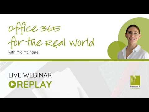 Webinar replay: Office 365 for the Real World