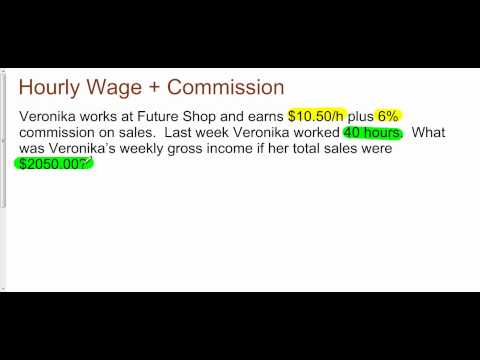 Hourly Wage Plus Commission