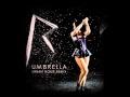 Rihanna Umbrella Urban Noize Remix