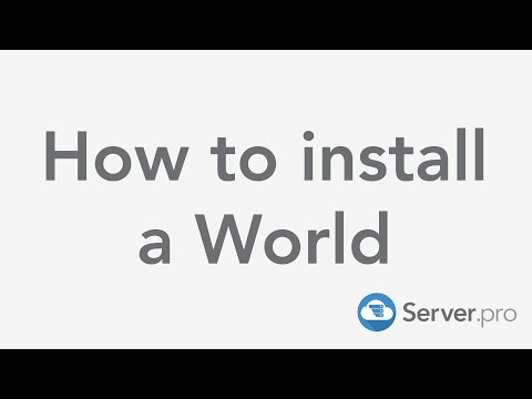 How to install a World on your minecraft server - Server.pro