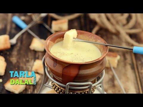 Cheese Fondue by Tarla Dalal