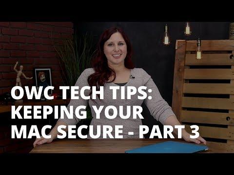 OWC Tech Tips: Keeping Your Mac Secure Part 3 - Firewall, VPN, Antivirus