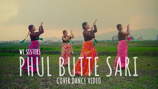 Phul Butte Sari - Cover Dance Video by We Sisters