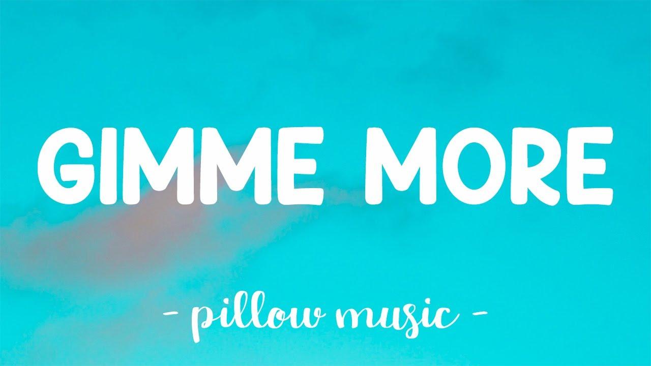 Gimme More - Britney Spears (Lyrics) 🎵