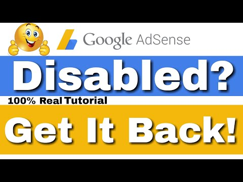 Adsense Account Disabled? Get It Back!! 100% Working...