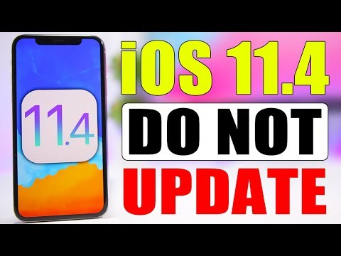 iOS 11.4 Released - Do NOT Update !