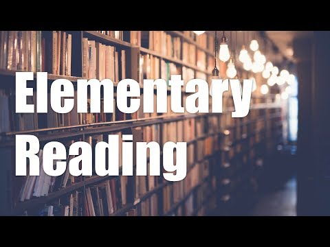 How To Read A Book, Chapter 3: Elementary Reading