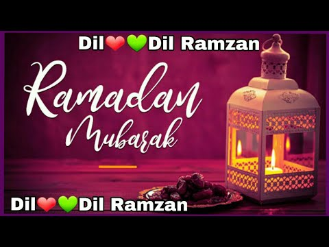 💚 Dil Dil Ramzan 💚 Ramzan Naat 💚 WhatsApp Status 💚 Ramzan ki 29 sehri Mubarak 2018