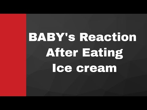 Baby's Reaction After Eating Ice Cream