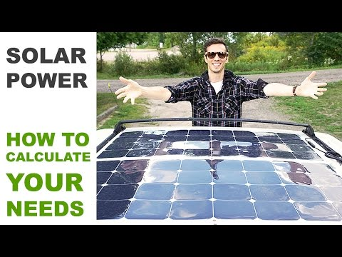 Off Grid Solar Power - How to Calculate Your Needs