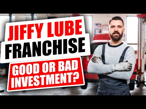Jiffy Lube Franchise - Good or Bad Investment?