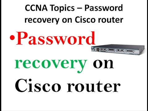 CCNA Topics – Password recovery on Cisco router