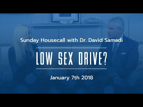 Low sex drive  - Sunday Housecall with Dr David Samadi & Dr Cynara Coomer 10/12 [01/07/2018]
