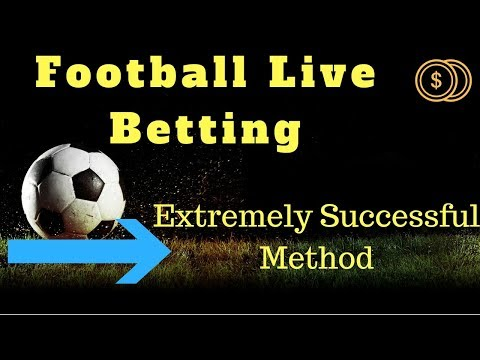 Football Betting Tips And Tricks - Football Live Betting ( 1 Effective Method )