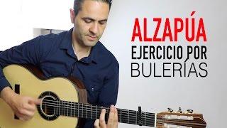 ALZAPUA POR BULERIAS EJERCICIO, PACO DE LUCIA(Jerónimo de Carmen TUTORIAL) Guitarraflamenca